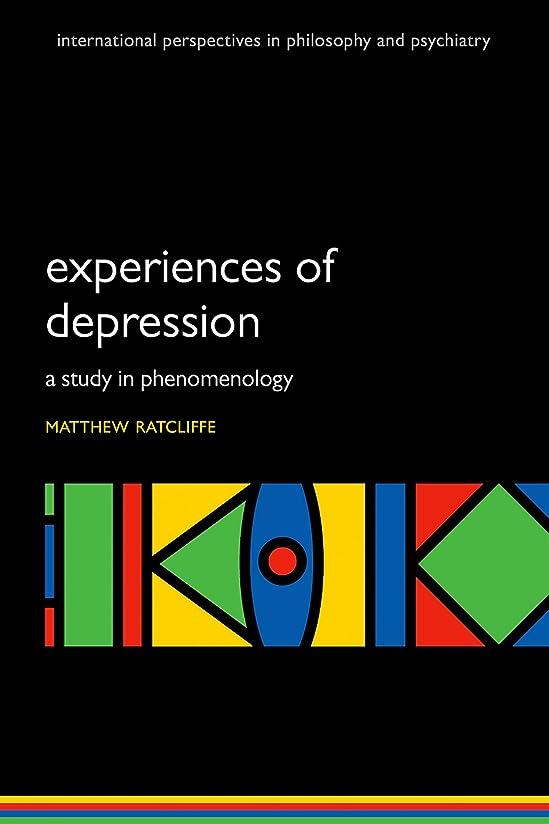 去るどこかピストルExperiences of Depression: A study in phenomenology (International Perspectives in Philosophy & Psychiatry) (English Edition)