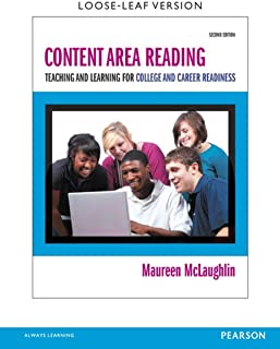 Content Area Reading: Teaching and Learning for College and Career Readiness
