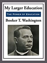 My Larger Education (Unabridged Start Publishing LLC)