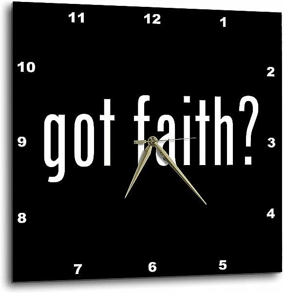 3dRose Dpp 15958 1 Wall Clock Got Faith 10 By 10 Inch