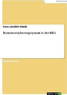Rentenversicherungssystem in der BRD (German Edition)