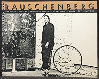 Rauschenberg: the White and Black Paintings 1949-1952