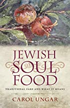 Jewish Soul Food: Traditional Fare and What It Means