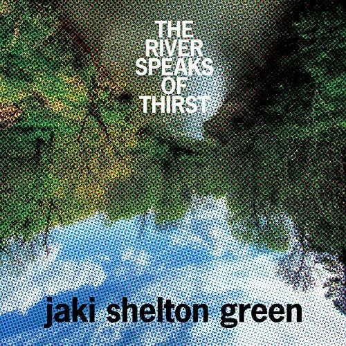 Jaki Shelton Green