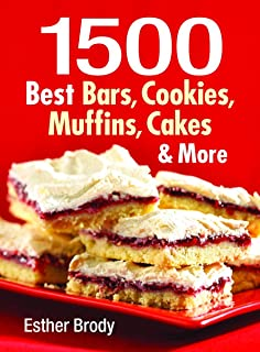 1500 Best Bars, Cookies, Muffins, Cakes, and More