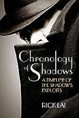Chronology of Shadows: A Timeline of The Shadow's Exploits Kindle Edition