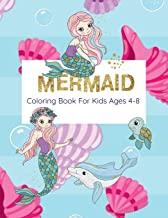 Mermaid Coloring Book For Kids Ages 4-8: Coloring Book With Mermaids And Sea Creatures