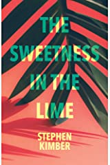 The Sweetness in the Lime Kindle Edition