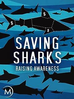 Saving Sharks: Raising Awareness