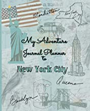My Adventure Journal Planner to New York City: Vintage Travel Checklist Planner , Organizer & Diary to Record My Daily Vac...