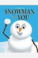 Snowman vs. You Kindle Edition
