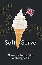 Soft Serve: Newcastle Poetry Prize 2019