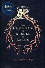 Los cuentos de Beedle el bardo: Harry Potter Libro de la Biblioteca Hogwarts (Un libro de la biblioteca de Hogwarts nº 3)...
