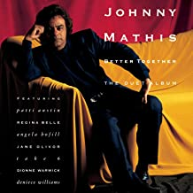 Best johnny mathis better together Reviews