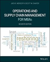 Operations and Supply Chain Management for MBAs, 7th Edition