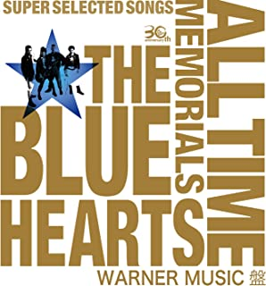 THE BLUE HEARTS 30th ANNIVERSARY ALL TIME MEMORIALS 〜SUPER SELECTED SONGS〜 WARNER MUSIC盤...