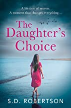 The Daughter's Choice: From the best selling author comes a new and gripping page-turner for 2021
