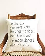 Blafitance Nursery Pillow Cover On The Day You were Born The Angels Clapped Their Hands and The Moon Danced with The Stars Baby Gift, Nursery Decor