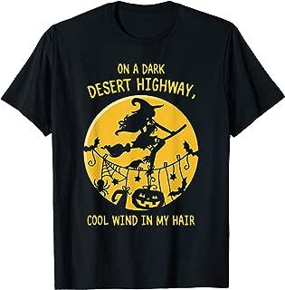 On A Dark Desert Highway Witch Cool Wind Halloween Shirt