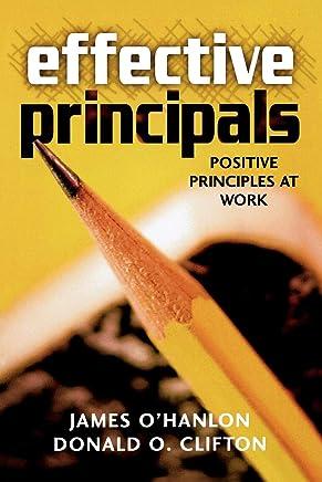 Effective Principals: Positive Principles at Work