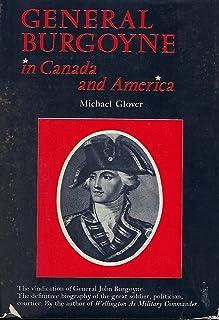 General Burgoyne in Canada and America