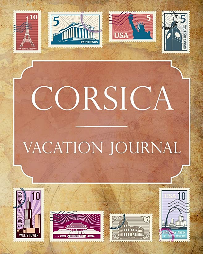 ベルベット確保する爆風Corsica Vacation Journal: Blank Lined Corsica Travel Journal/Notebook/Diary Gift Idea for People Who Love to Travel