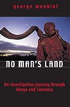 No Man's Land: An investigative journey through Kenya and Tanzania