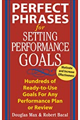 Perfect Phrases for Setting Performance Goals (Perfect Phrases Series) Kindle Edition