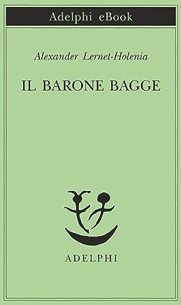 Il barone Bagge (Piccola biblioteca Adelphi Vol. 135)