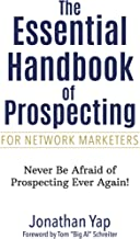The Essential Handbook of Prospecting for Network Marketers
