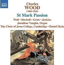 Wood, C.: St. Mark Passion