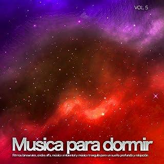 Musica para dormir: Ritmos binaurales, ondas alfa, música ambiental y música tranquila para un sueño profundo y relajación, Vol. 5