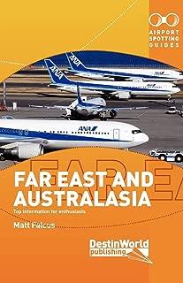 Airport Spotting Guides Far East & Australasia