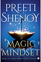 The Magic Mindset: How to Find Your Happy Place Kindle Edition