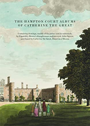 The Hampton Court Albums of Catherine the Great