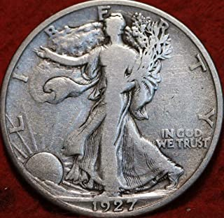 1927 S Walking Liberty 90% Silver Half Dollar VG and Better Full Rim and Full Date US Mint