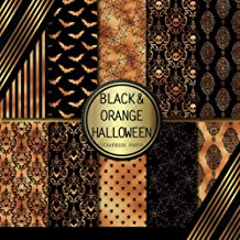 Scrapbook Paper: Black & Orange Halloween: Double Sided Craft Paper For Card Making, Origami & DIY Projects   Decorative S...
