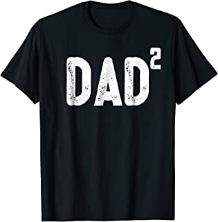 Mens Dad to be of 2 kids - 2nd power squared tee shirt