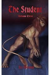 The Student Volume Three Kindle Edition