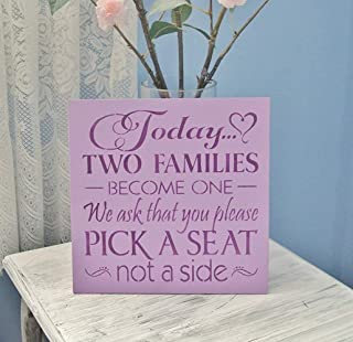 Any Colors, Wedding Sign Wood, Today Two Families Become one we Ask That You Please Pick a seat not a Side, Lavender Eggplant Purple Dark