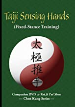 Taiji Sensing Hands: Fixed-Stance Training