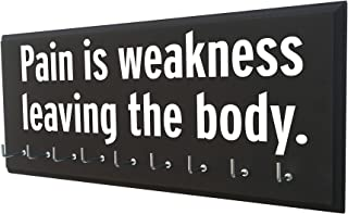 Medal Display - Pain is Weakness Leaving The Body - Wrestling Medal Holder - Awards Hanger - All Sports