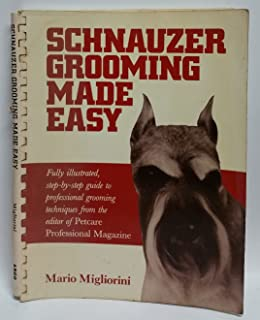 Schnauzer Grooming Made Easy