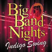 Big Band Nights : Indigo Swing