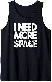 I Need More Space Moon Stars Space Rocket Pun Meme Gift Co. Tank Top