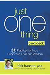 Just One Thing Card Deck: 52 Practices for More Happiness, Love and Wisdom Kindle Edition