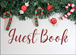 Candy Christmas Guest Book: Unique Book for Engagement, X'mas, Retirement And Sign-in. Celebrate of Christmas Gift for Fam...