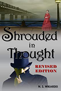 Shrouded in Thought: Revised 2020 Edition (Gilded Age Chicago Mysteries Book 2)