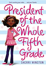 President of the Whole Fifth Grade (President Series)