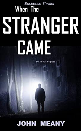 When The Stranger Came: A Suspense Thriller (English Edition)